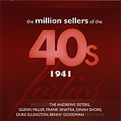 The Million Sellers Of The 40's - 1941 de Various Artists