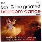The Best and the Greatest Ballroom Dance Music - Vol.One de Various Artists