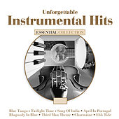 Unforgettable Instrumental Hits by Various Artists