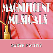 The Magnificent Musicals: South Pacific de Various Artists