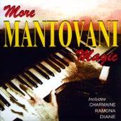 More Mantovani Magic von Mantovani & His Orchestra