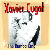 The Rumba King de Xavier Cugat & His Orchestra