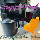 Lounging Around de Various Artists