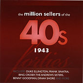 The Million Sellers Of The 40's - 1943 de Various Artists