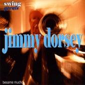 Swing Greats - Jimmy Dorsey & His Orchestra - 'Besame Mucho' de Jimmy Dorsey