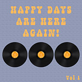 Happy Days Are Here Again Vol 1 von Various Artists
