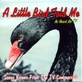 A Little Bird Told Me de Various Artists