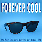 Forever Cool by Various Artists