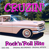 Cruzin' - Rock 'n' Roll Hits by Various Artists