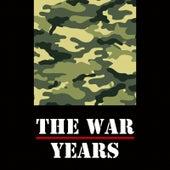 The War Years de Various Artists