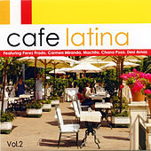 Cafe Latina - Vol. Two de Various Artists