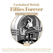 Unchained Melody - Fifties Forever de Various Artists