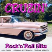 Cruzin' - Rock 'n' Roll Hits - Vol.Three by Various Artists