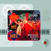 Kiss Me Kate (Original Motion Picture Soundtrack) by Cole Porter