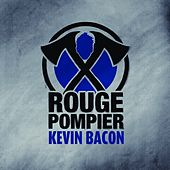 Kevin Bacon by Rouge Pompier