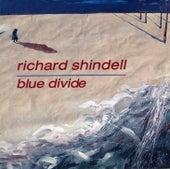 Blue Divide by Richard Shindell