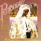 A Maid That's Deep In Love by Pentangle