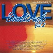 Love Soundtrack, Vol. 2 (Le più belle melodie da film) by Various Artists