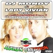 DJ Mondy & Lady Vivian Present SloWilDanceStyle, Vol. 1 by Various Artists