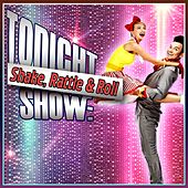 Tonight Show: Shake, Rattle & Roll fra Various Artists