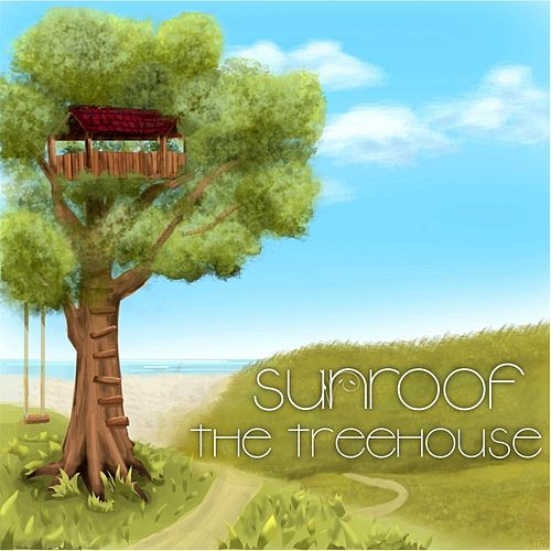 The Treehouse by Sunroof