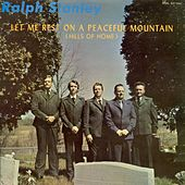 Let Me Rest On A Peaceful Mountain de Ralph Stanley