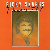 That's It de Ricky Skaggs
