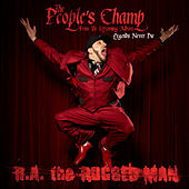 The People's Champ de R.A. The Rugged Man