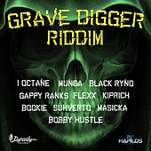Grave Digger Riddim de Various Artists