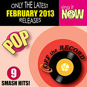 February 2013 Pop Smash Hits by Off the Record