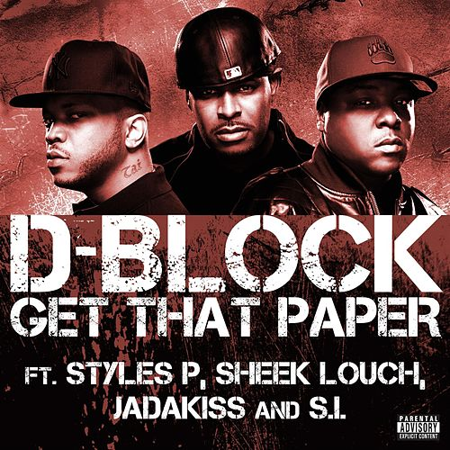 Get That Paper by D-Block