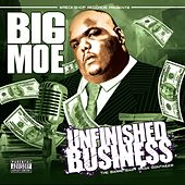 Unfinished Business by Big Moe