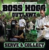 Serve & Collect de Slim Thug