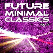 Future Minimal Classics Vol 11 - EP by Various Artists