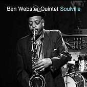Soulville von The Ben Webster Quintet