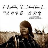 Love Cry by Rachel