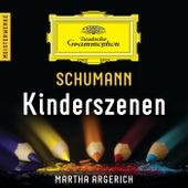 Schumann: Kinderszenen – Meisterwerke von Martha Argerich