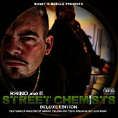 Money -N- Muscle Present: Street Chemists (Deluxe Version) de Rhino