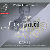 Ravel: Works (Compared Érard and Steinway & Sons Pianos) by Paolo Giacometti