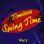 Timeless Swing Time Vol 3 de Various Artists