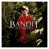 Dr letscht wos git by Bandit