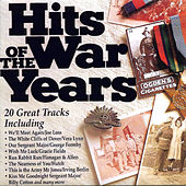 Hits Of The War Years von Various Artists