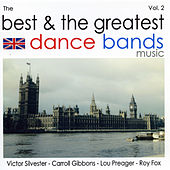 The Best & The Greatest Dance Bands Vol.2 von Various Artists