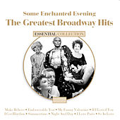 Some Enchanted Evening The Great Broadway Hits de Various Artists