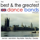 The Best & The Greatest Dance Bands Vol.1 von Various Artists