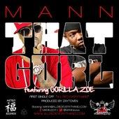 That Gurl (feat. Gorilla Zoe) von Mann