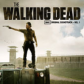 The Walking Dead (AMC's Original Soundtrack – Vol. 1) by Various Artists