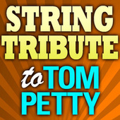 Free Fallin' String Tribute by String Tribute Players