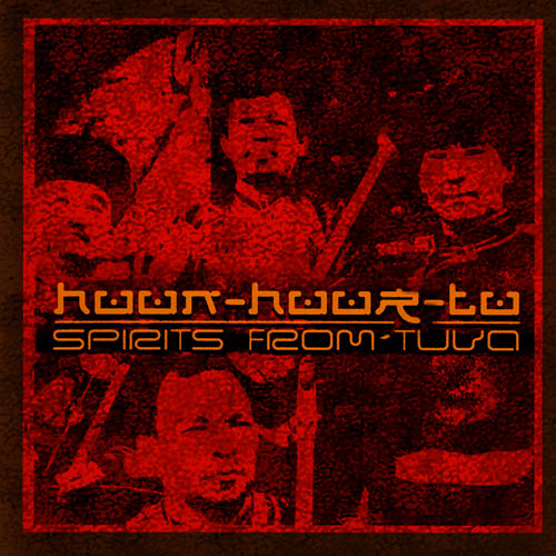 Spirits From Two by Huun-Huur-Tu
