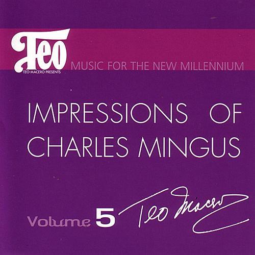 Impressions Of Charles Mingus by Teo Macero